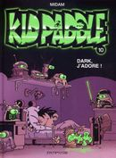 Couverture Dark, j'adore ! - Kid Paddle, tome 10