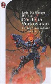 Couverture Cordelia Vorkosigan - La Saga Vorkosigan, tome 2