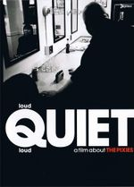 Affiche Loud Quiet Loud : a film about the Pixies