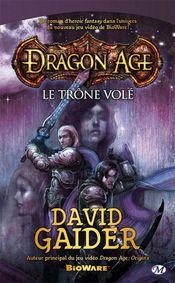 Couverture Le Trône volé - Dragon Age, tome 1