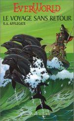 Couverture Le voyage sans retour - Everworld, tome 3