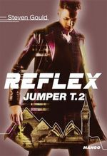 Couverture Reflex - Jumper, tome 2