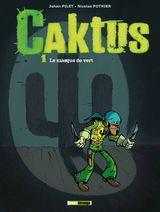 Couverture Le Masque de vert - Caktus, tome 1