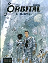 Couverture Cicatrices - Orbital, tome 1