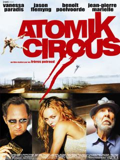 Affiche Atomik Circus, le retour de James Bataille