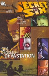 Couverture Exposed - Secret Six : Six degress of devastation, tome 1