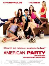Affiche American Party : Van Wilder, relations publiques