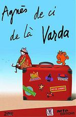 Affiche Agnes Varda: From Here to There