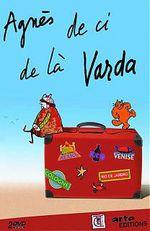 Affiche Agnès, de ci de là Varda