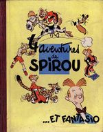 Couverture 4 aventures de Spirou et Fantasio - Spirou et Fantasio, tome 1