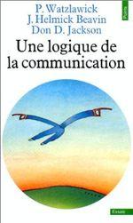 Couverture Une logique de la communication