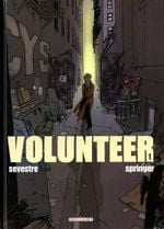 Couverture Volunteer, tome 1