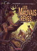 Couverture Les Mauvais Rêves - Valérian, tome 0