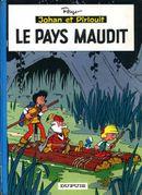 Couverture Le Pays maudit - Johan et Pirlouit, tome 12