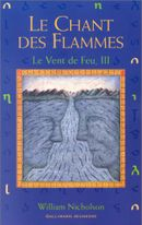 Couverture Le Vent de Feu - Le Chant des Flammes, tome 3