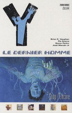 Couverture Stop / Encore - Y : Le Dernier Homme, tome 4