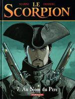 Couverture Au nom du père - Le Scorpion, tome 7