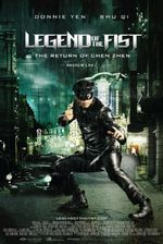 Affiche Legend of the Fist : The Return of Chen Zhen