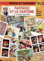 Couverture Fantasio et le Fantôme - Spirou et Fantasio, hors-série 4