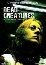 Affiche Dead Creatures