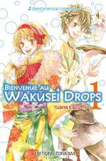 Couverture Bienvenue au Wakusei Drops