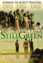 Affiche Still Green