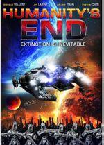 Affiche Humanity's End, la fin est proche