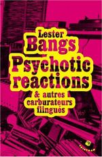 Couverture Psychotic reactions et autres carburateurs flingués