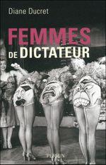 Couverture Femmes de dictateur, tome 1