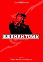 Affiche Goodman Town