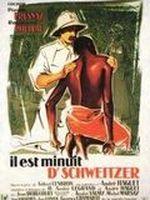 Affiche Il est minuit, docteur schweitzer
