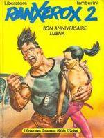 Couverture Bon Anniversaire Lubna - RanXerox, tome 2