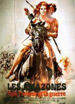 Affiche Les amazones, filles pour l'amour et pour la guerre