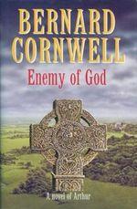 Couverture L'Ennemi de Dieu - La Saga du roi Arthur, tome 2