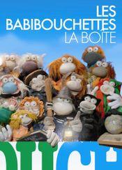 Affiche Les Babibouchettes
