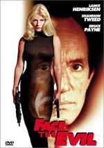 Affiche Face The Evil