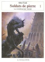 Couverture Soldats de pierre : Première Partie - Les Annales de la compagnie noire, tome 12