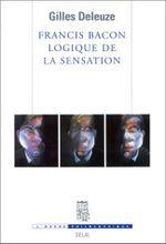 Couverture Francis Bacon : Logique de la sensation