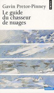Couverture Le guide du chasseur de nuages