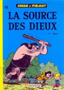 Couverture La Source des dieux - Johan et Pirlouit, tome 6