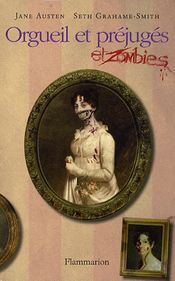 Couverture Orgueil et Préjugés... et Zombies