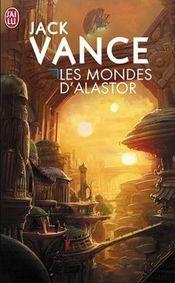 Couverture Les Mondes d'Alastor : Intégrale