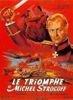 Affiche Le Triomphe de Michel Strogoff