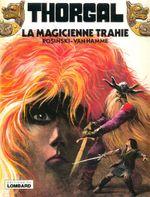 Couverture La Magicienne trahie - Thorgal, tome 1