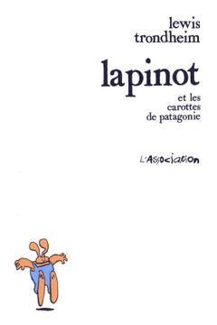 Couverture Lapinot et les Carottes de Patagonie