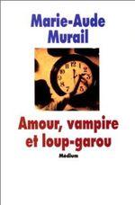 Couverture Amour, vampire et Loup-Garou
