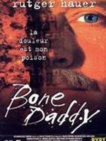 Affiche Bone Daddy