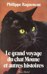 Couverture Le Grand voyage du chat Moune et autres histoires