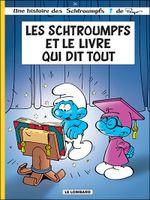 Couverture Les Schtroumpfs et le Livre qui dit tout - Les Schtroumpfs, tome 26
