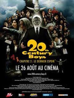 Affiche 20th Century Boys : Chapitre 2 - Le Dernier Espoir